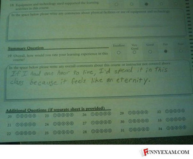 29 Funny Test Answers - If I had one hour to live, I'd spend it in this class because it feels like an eternity.