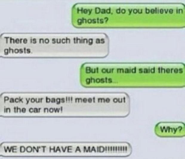 17 Funny Texts from Parents - Do you believe in ghosts?
