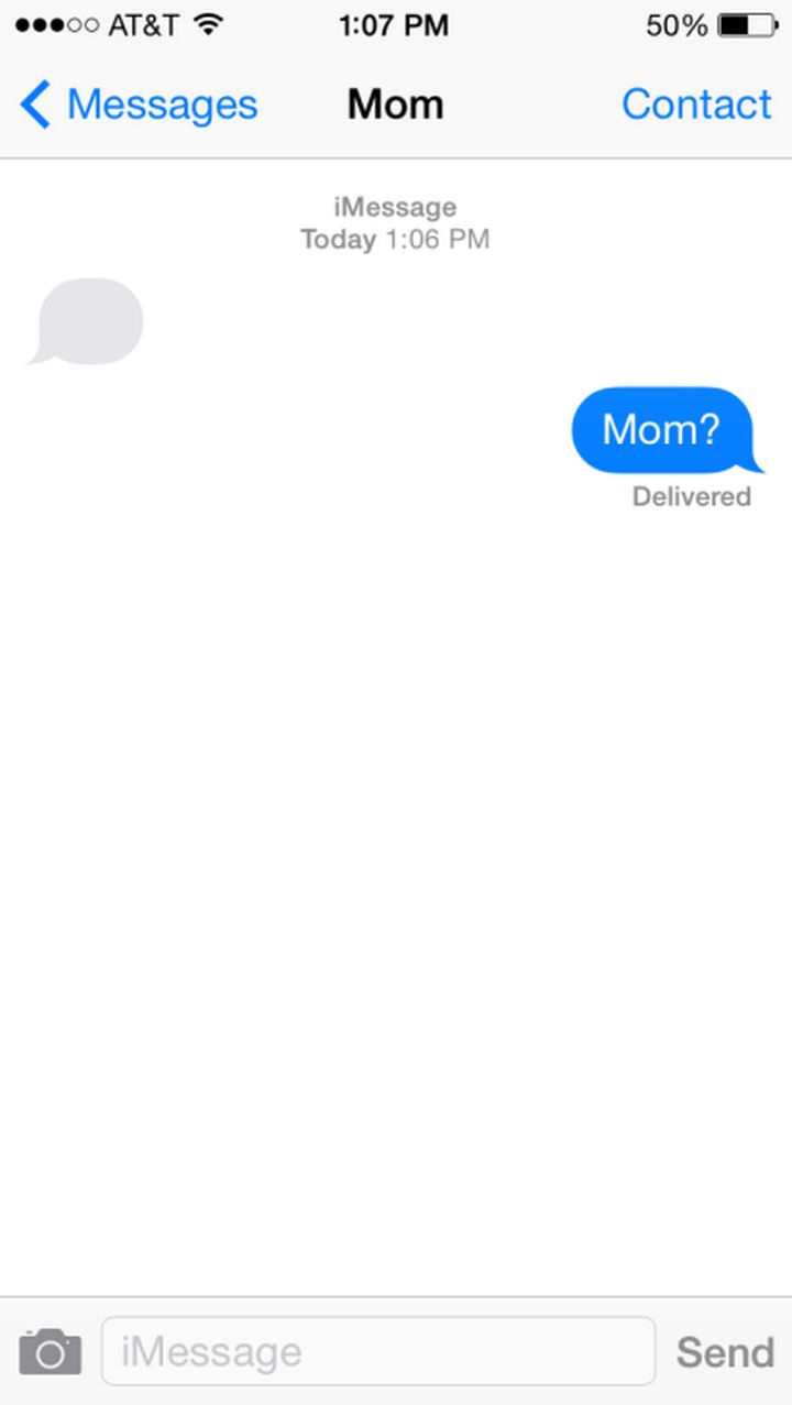 14 Funny Mom Texts - She's still thinking what to write...