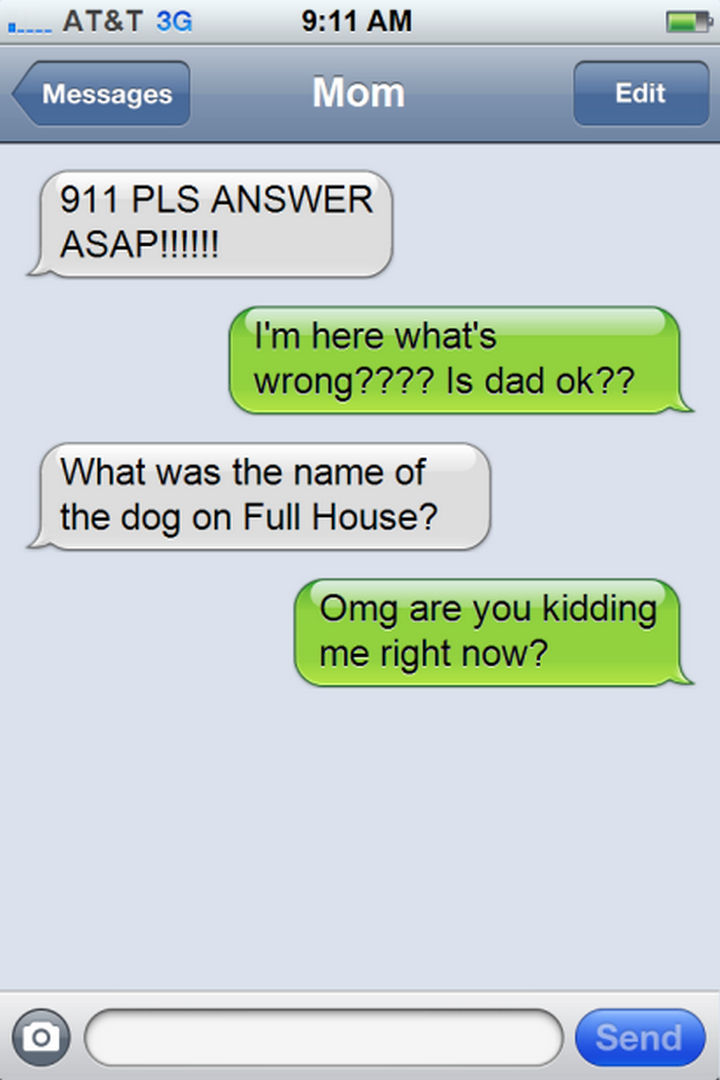 14 Funny Mom Texts - That WAS an emergency...
