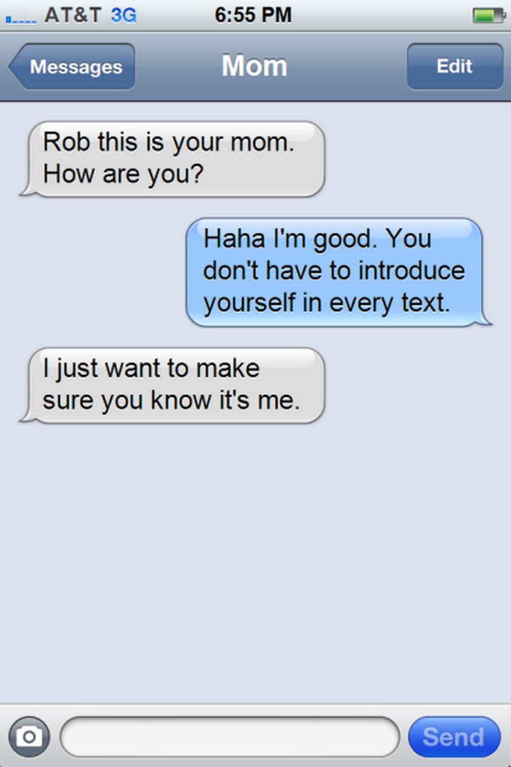 14 Funny Mom Texts - Just making sure it's not a stranger...