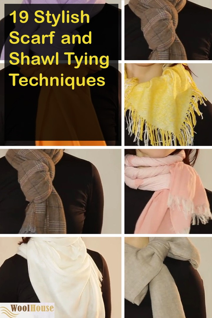 19 stylish scarf and shawl tying techniques