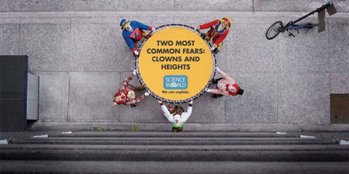 20 Billboards with Science Facts - Two most common fears: clowns and heights.