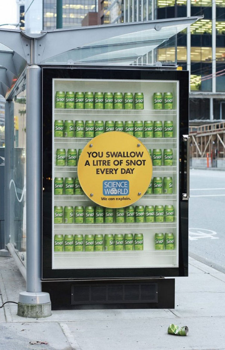 20 Billboards with Science Facts - You swallow a litre of snot every day.