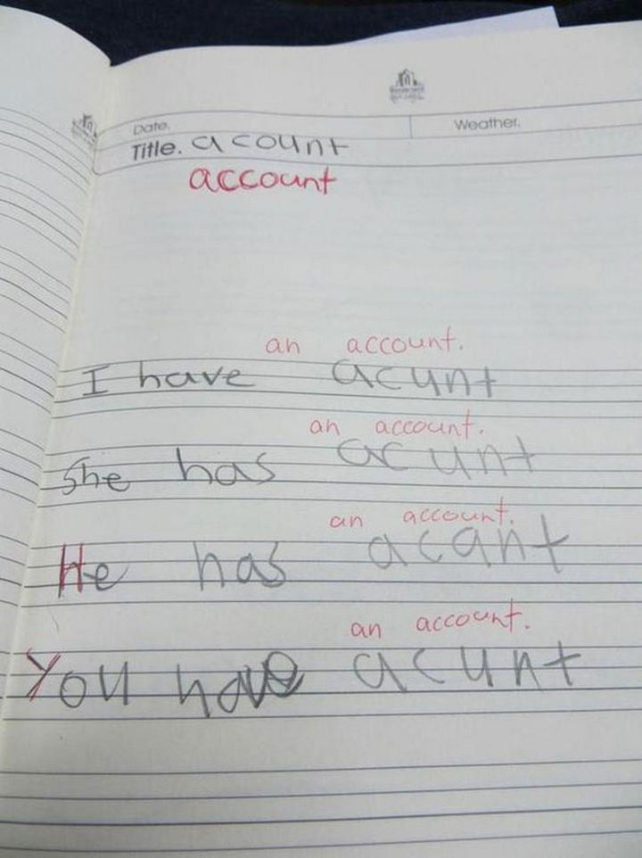 "18 Funny Spelling Mistakes - ""I have an ACCOUNT?"""