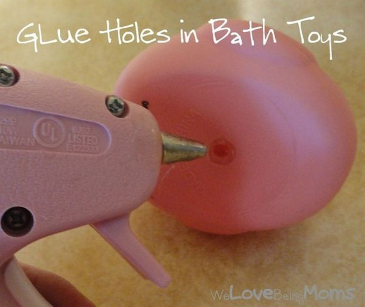 24 Life Hacks for Kids - After buying a new bath toy, seal the air hole with a dab of hot glue to prevent mold.