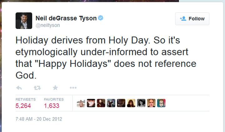Neil deGrasse Tyson may have won the 'Merry Christmas' VS 'Happy Holidays' debate with this epic tweet.