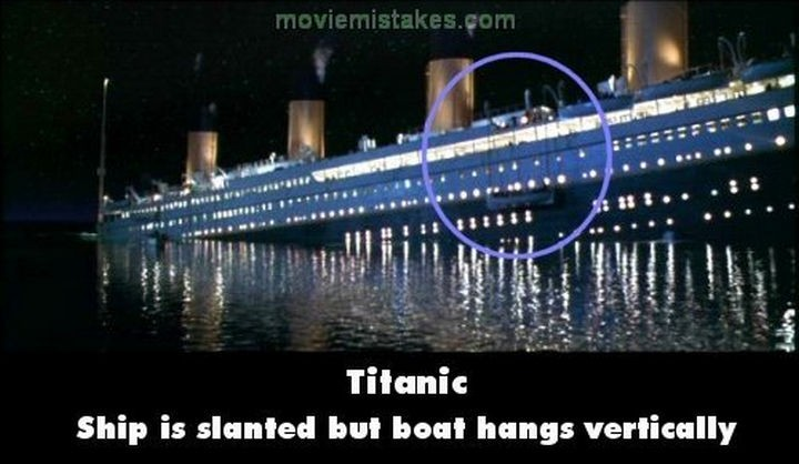 20 Titanic Movie Mistakes - Ship is slanted but boat hangs vertically.