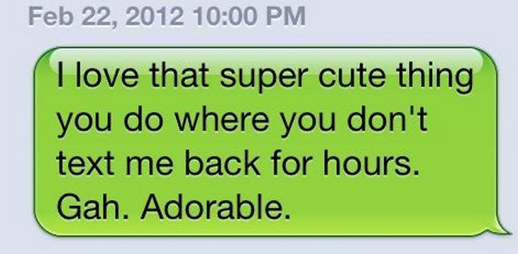 15 People With Ignored Text Messages When People Don't Text Back - Yeah. Adorable.