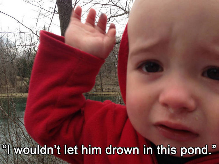 37 Photos of Kids Losing It - I wouldn't let him drown in this pond.