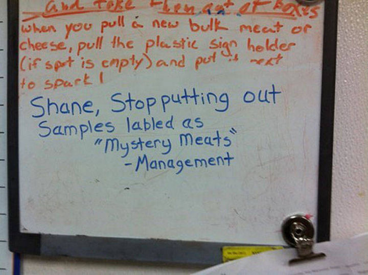 """Shane the Walmart Deli Employee - """"Shane, stop putting out samples labeledas """"mystery meats"""" - Management."""""""