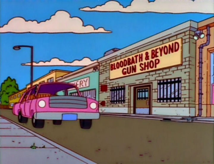 "31 Funny Simpsons Signs - ""Bloodbath & Beyond Gun Shop."""