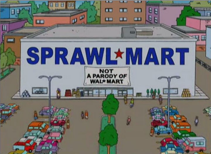 "31 Funny Simpsons Signs - ""SprawlMart - Not a Parody of WalMart."""
