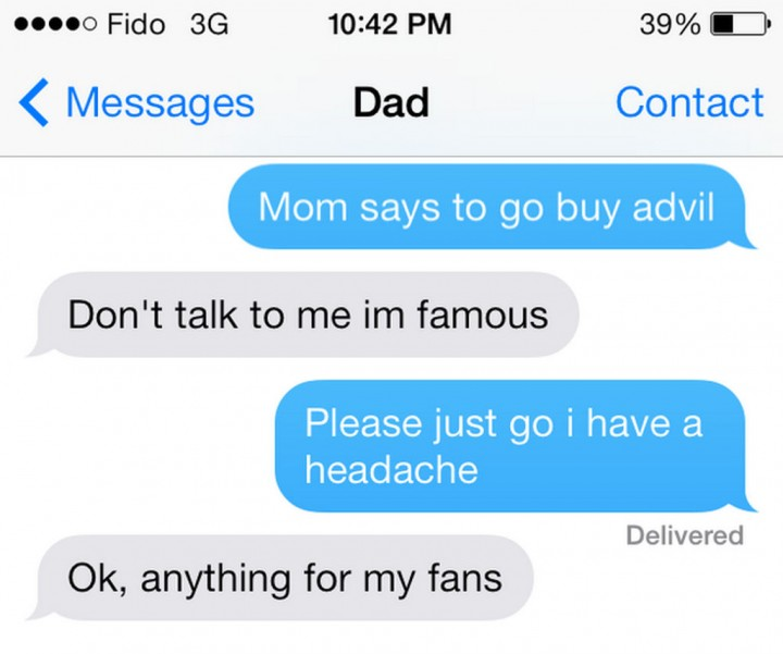 19 Funny Texts From Parents - Anything for my fans.