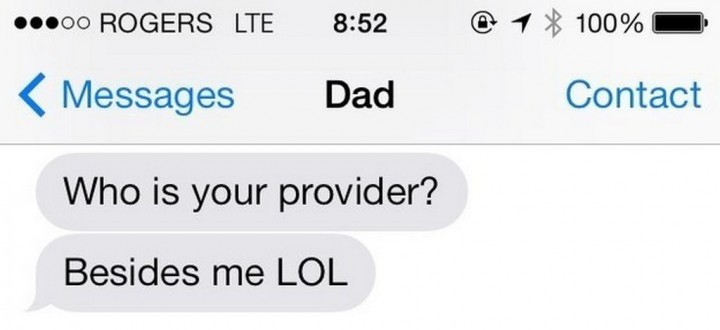 19 Funny Texts From Parents - Best provider ever.
