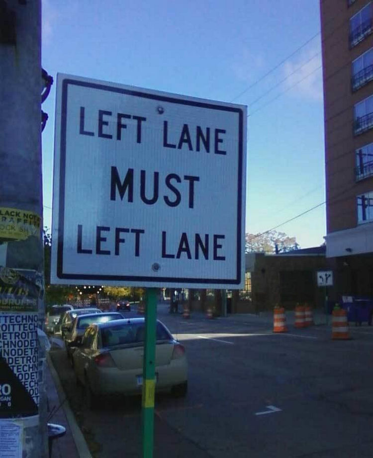 44 Incredibly Funny Pictures That Will Make You Smile - Left lane what?