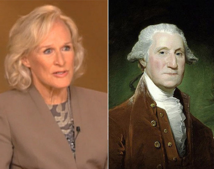 20 Celebrity Historical Doppelgangers - Glenn Close and the first President of the United States, George Washington.