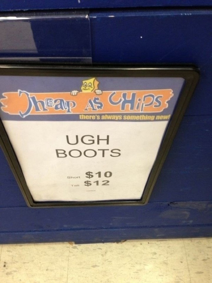 "21 Funny Spelling Mistakes - ""Ugh boots."""