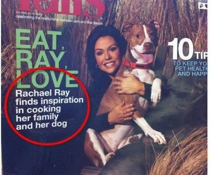"21 Funny Spelling Mistakes - ""Eat, Ray, Love. Rachael Ray finds inspiration in cooking her family and her dog."""