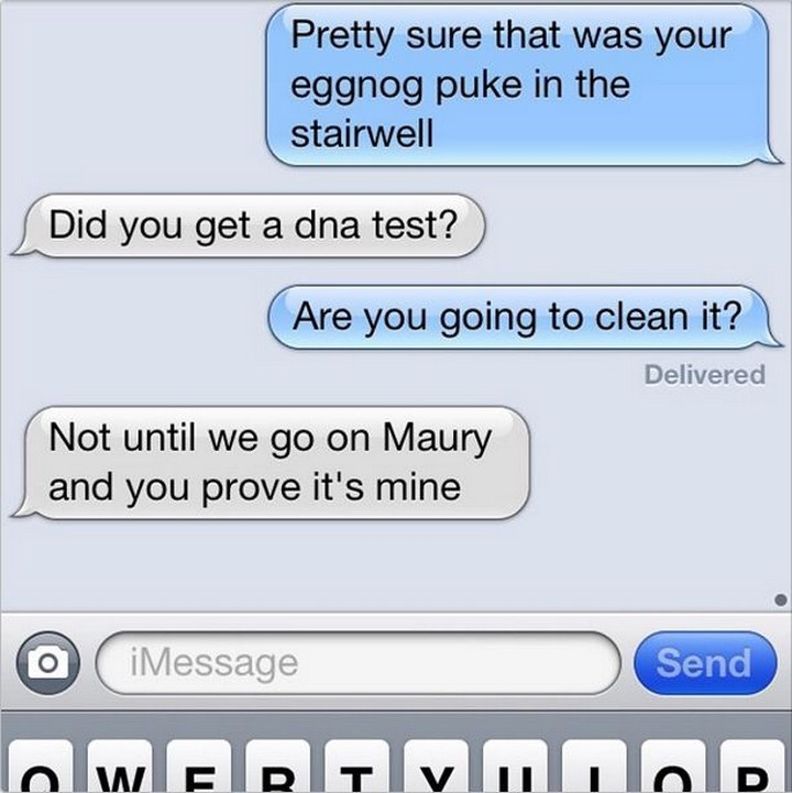 25 Hilarious Texts Between Neighbors - Somebody's gotta clean it up.