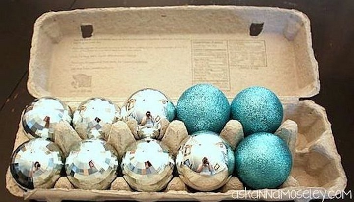 46 Useful Storage Ideas - Store your glass ornaments in empty egg cartons.
