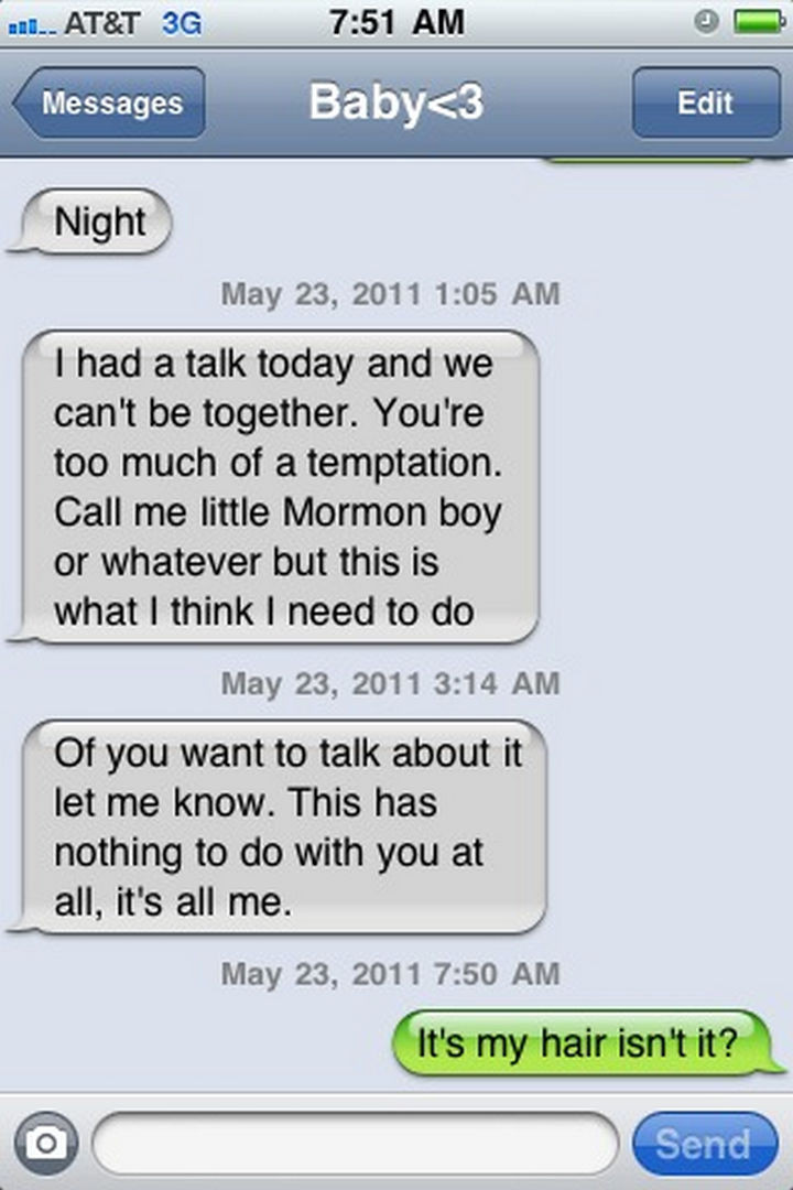 22 Breakup Text Messages - Bad hair days happen.