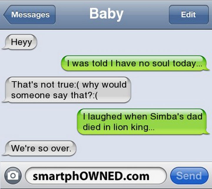 22 Breakup Text Messages - No soul.