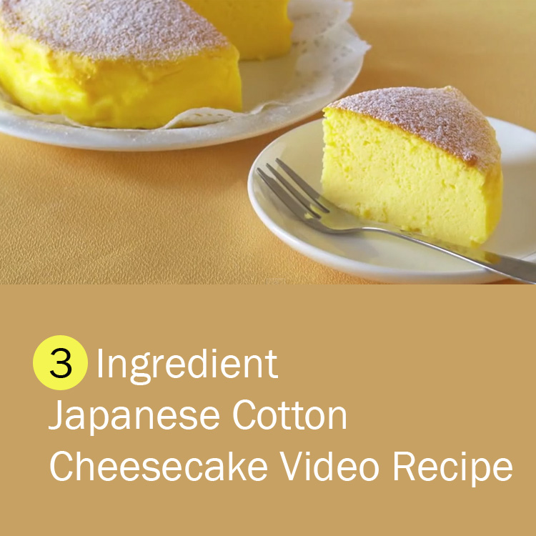 Japanese Cheesecake (Japanese Cotton Cheesecake) Recipe Only Needs 3 Ingredients