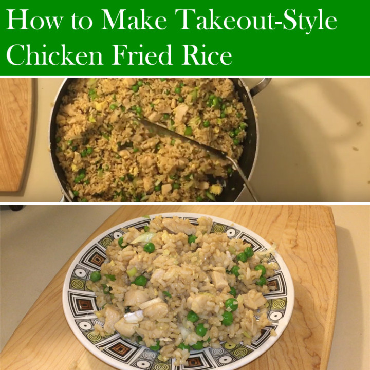 How to Make Takeout-Style Chicken Fried Rice Recipe.
