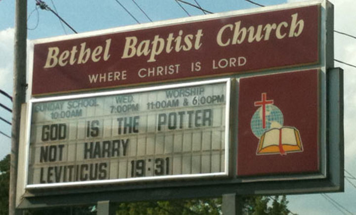 45 Funny Church Signs - God is the Potter not Harry.