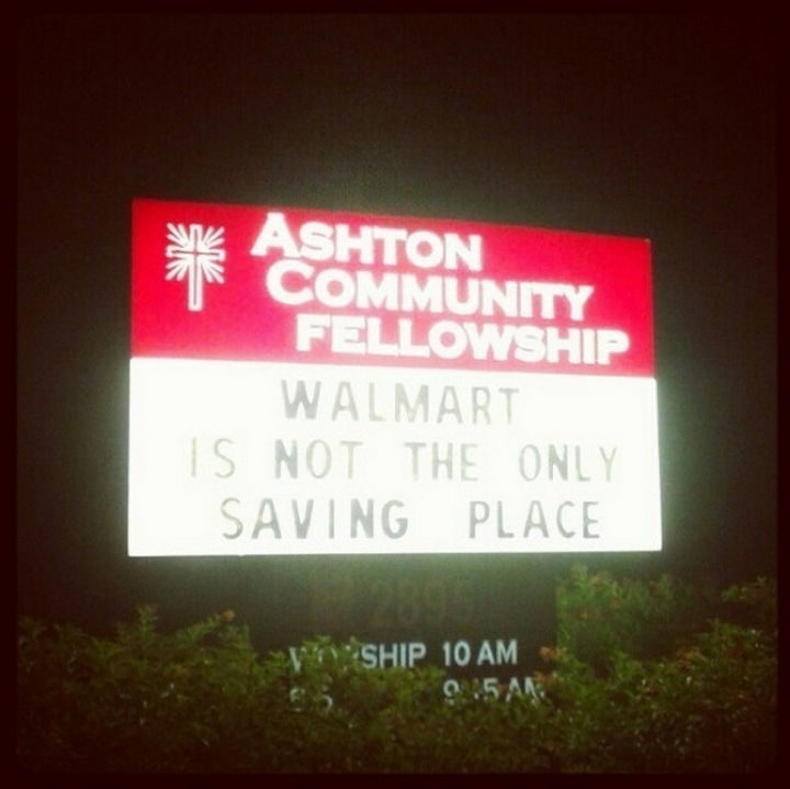 45 Funny Church Signs - Walmart is not the only saving place.