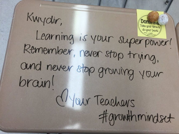 """Instead of signing her own name, she wrote """"Your Teachers"""" to ensure the kids knew that ALL teachers were cheering for them to succeed."""