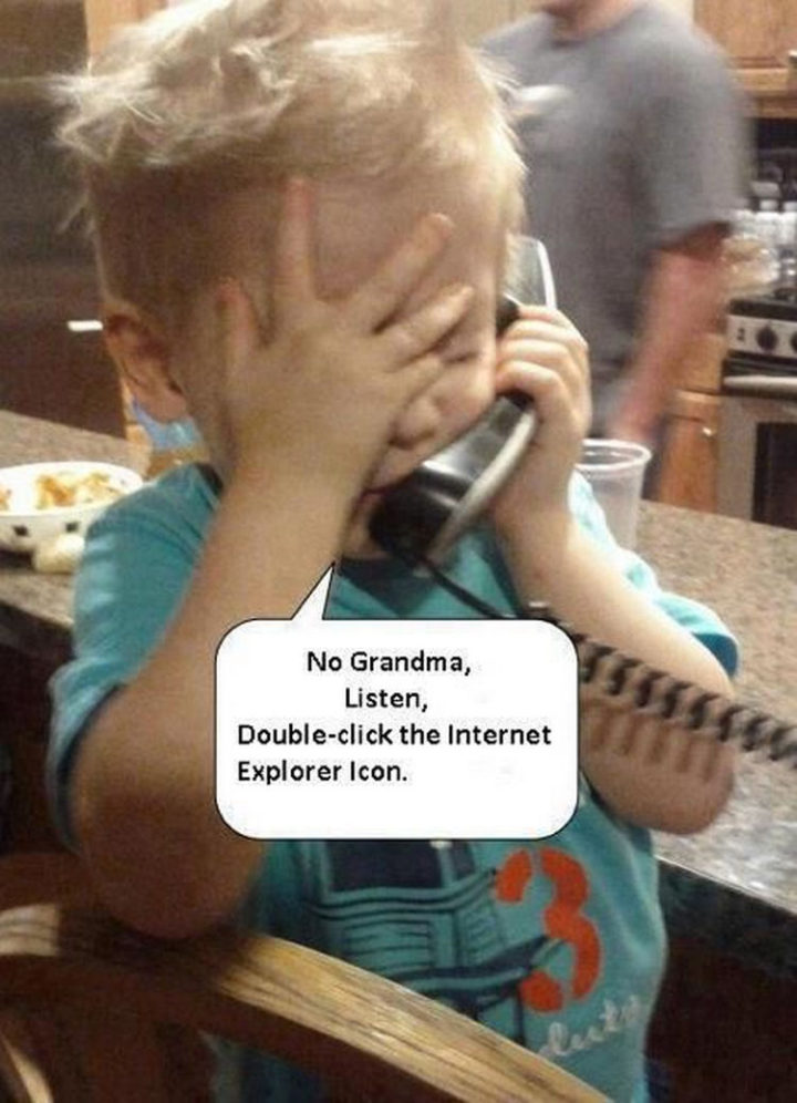 """23 Funny Baby Memes That Are Adorably Cute - """"No grandma, listen, double-click the Internet Explorer icon."""""""