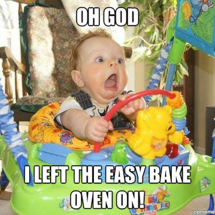 23 Funny Baby Memes That Are Adorably Cute - I forget that all the time.