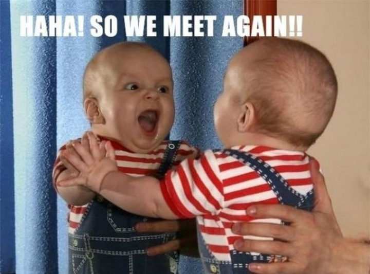23 Funny Baby Memes That Are Adorably Cute - Meeting his doppelganger.