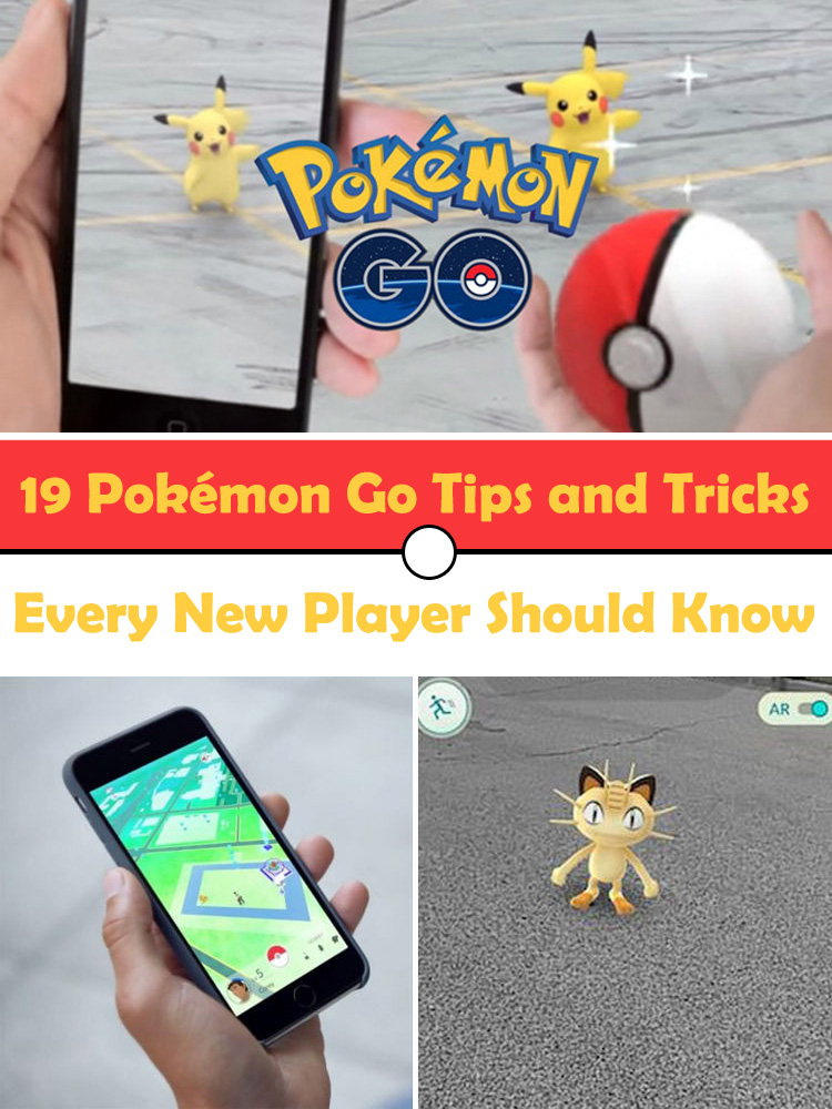 19 Pokémon Go Tips and Tricks Every New Player Should Know. I Never Would Have Thought of #10!