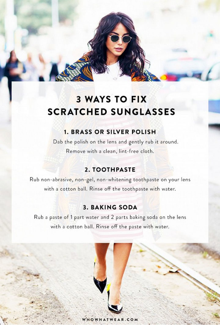 22 Kickass Life Hacks for Girls - Learn how to fix scratched sunglasses.