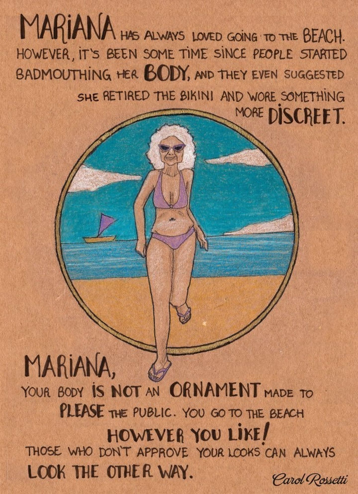 """Inspiring Drawings by Brazilian Artist Carol Rossetti - """"Mariana has always loved going to the beach. However, it's been some time since people started badmouthing her body, and they even suggested she retired the bikini and wore something more discreet. Mariana, your body is not an ornament made to please the public. You go to the beach however you like it! Those who don't approve your looks can always look the other way."""""""
