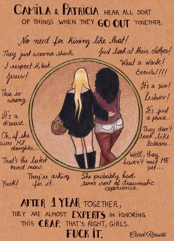 """Inspiring Drawings by Brazilian Artist Carol Rossetti - """"Camila & Patricia hear all sorts of things when they go out together. After 1 year together, they are almost experts in ignoring this crap. That's right girls. F*** it."""""""