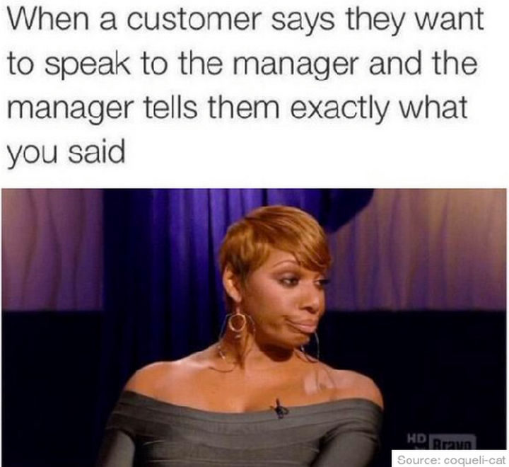 31 Things Only Retails Workers Will Understand - Ditto.
