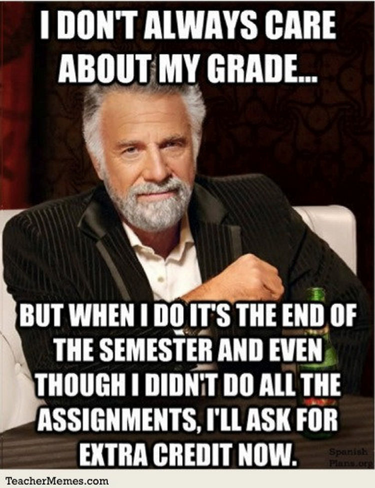 67 Hilarious Teacher Memes - It doesn't hurt to ask.
