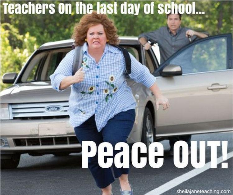 67 Hilarious Teacher Memes - School's out for summer!!