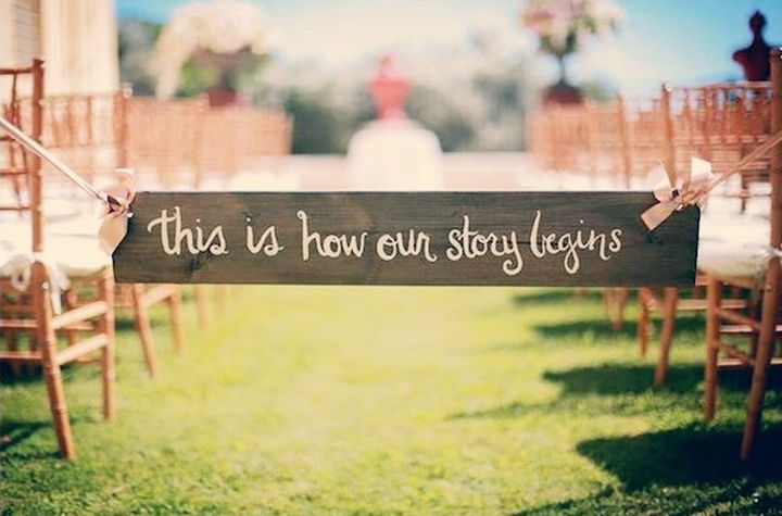 18 Wedding Signs That Are So Perfect - A lovely story indeed!