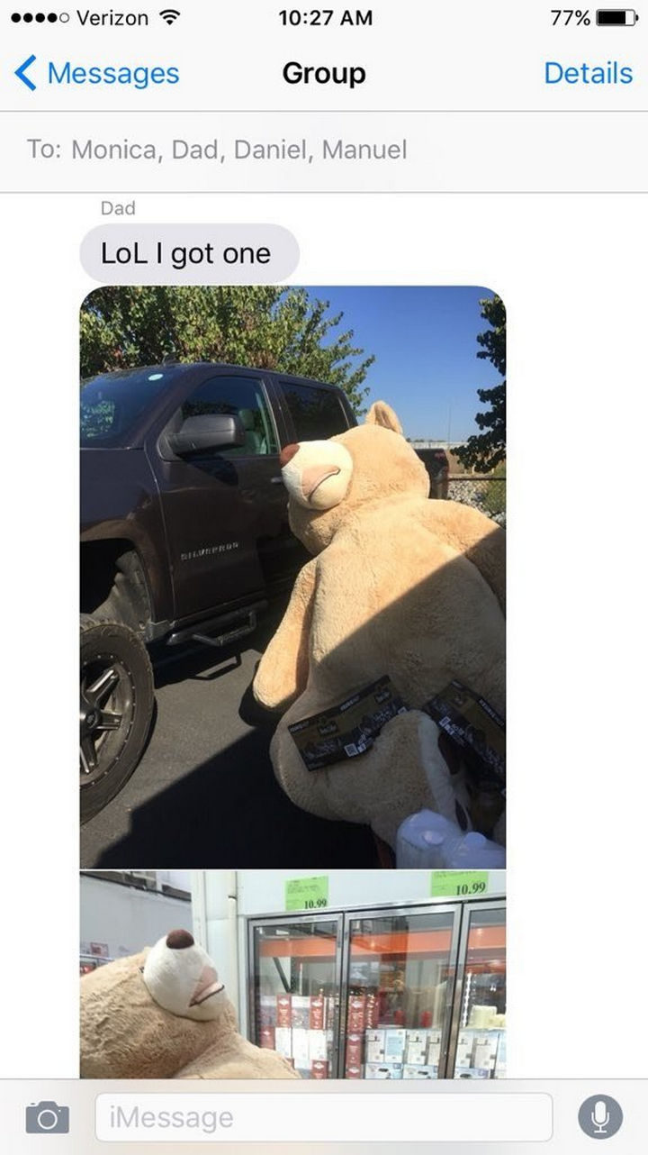 Her father then texted her and told her he bought a giant teddy bear and posted a photo of the giant bear next to his truck.