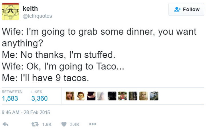 18 Funny Tweets About Marriage - There is always room for tacos.