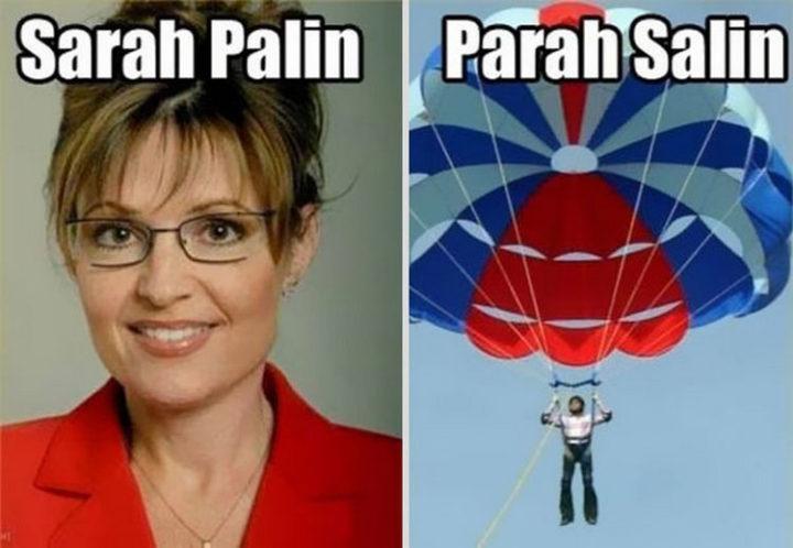 55 Hilariously Funny Celebrity Name Puns - Sarah Palin.