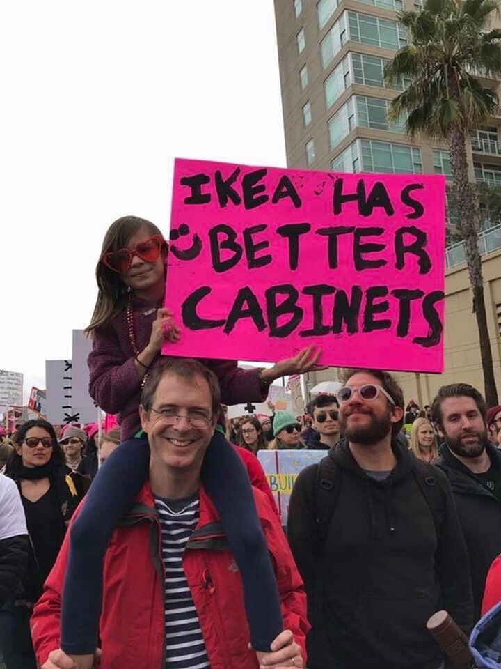 """20 Epic Women's March Signs - """"IKEA has better cabinets."""""""