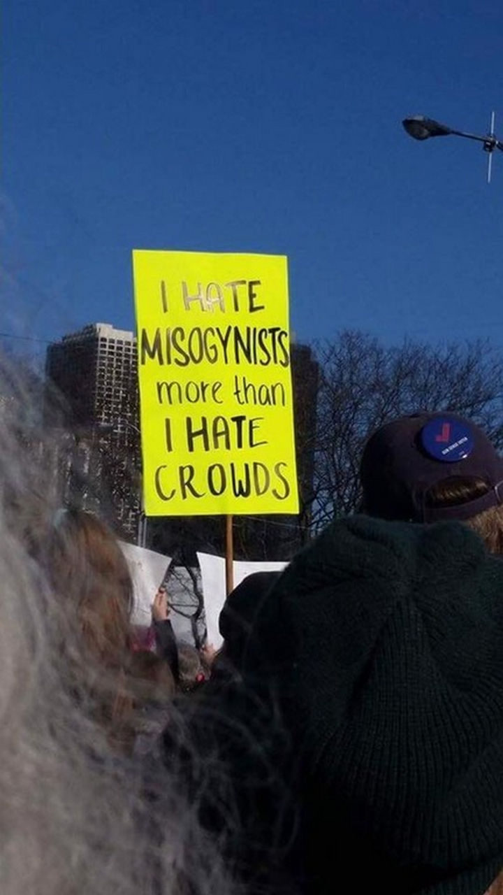 """20 Epic Women's March Signs - """"I hate misogynists more than I hate crowds."""""""