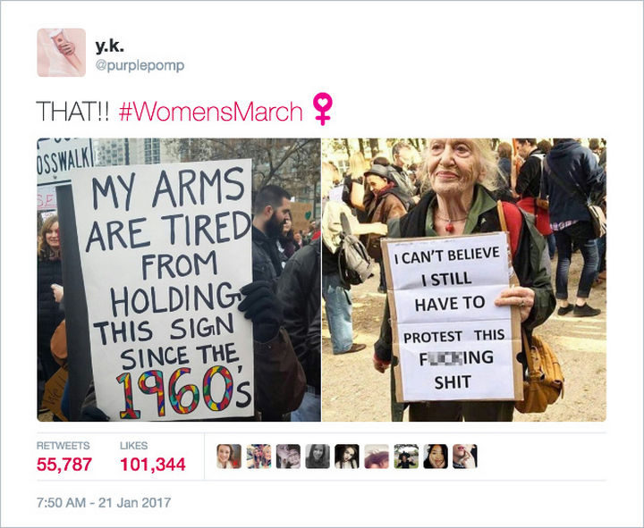 """20 Epic Women's March Signs - """"My arms are tired from holding this sign since the 1960's."""""""