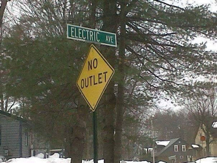 22 Funny Examples of Irony - Sing it. We gonna rock down to Electric Avenue...where they don't have no outlets.
